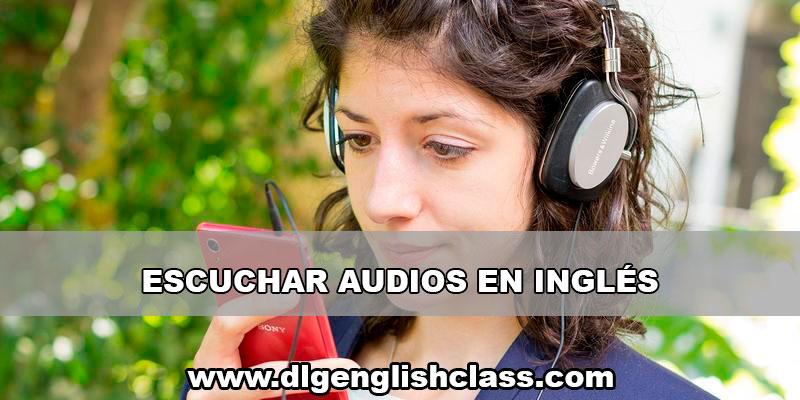 El Método De Escuchar Audio En Inglés