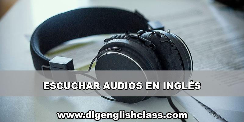 Escuchar La Mayor Cantidad Posible De Inglés